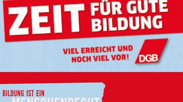 """1. Mai Plakat des DGB aus dem Jahr 2016 mit den Slogans: """"Zeit für gute Bildung"""" """"Viel erreicht und noch viel vor!"""" Ergänzt um den Satz: """"Bildung ist Menschenrecht"""" und das ver.di Logo des Bezirks Saar Trier"""